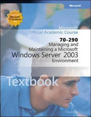 Managing and Maintaining a Microsoft Windows Server 2003