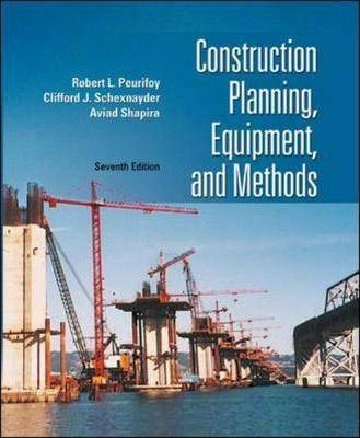 Construction Planning Equipment And Methods R L Peurifoy 9780072964202