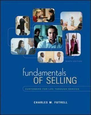 Fundamentals of Selling Charles M. Futrell
