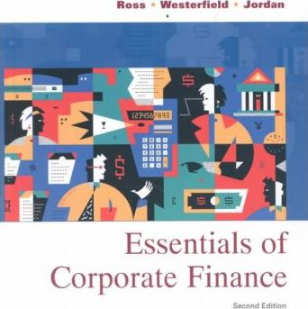 Essential of Corporate Finance & Custom Solutions