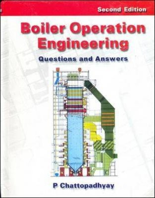 Boiler Operation Engineering: Questions and Answers : P ...