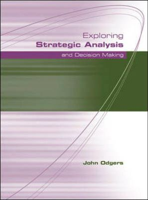 Exploring Strategic Analysis and Decision Making