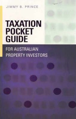 Tax Pocket Gde for Aust Property Invstrs
