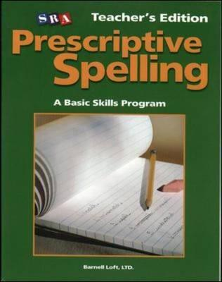 Prescriptive Spelling - Teacher Edition Book A