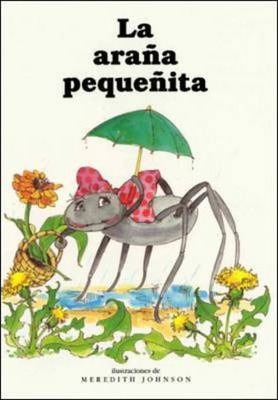 DLM Early Childhood Express / The Itsy Bitsy Spider (la Ara?a Peque?ita)