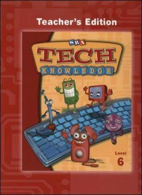 TechKnowledge - Teacher's Edition - Level 6