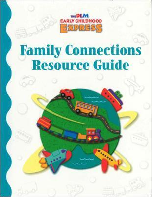 DLM Early Childhood Express, Family Connections Resource Guide
