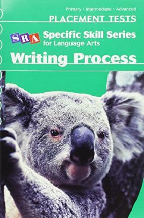 Specific Skill Series for Language Arts - Placement Test - Writing Process