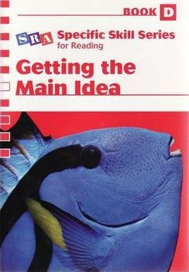 Specific Skill Series 2006 - Getting the Main Idea Book D