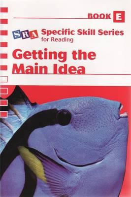 Specific Skill Series 2006 - Getting the Main Idea Book E
