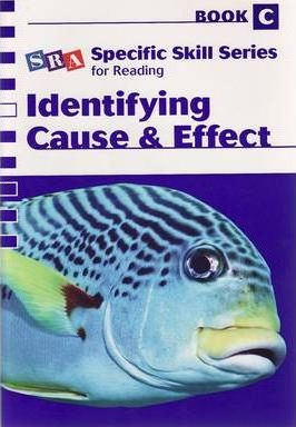 Specific Skill Series 2006 - Cause and Effect Book C
