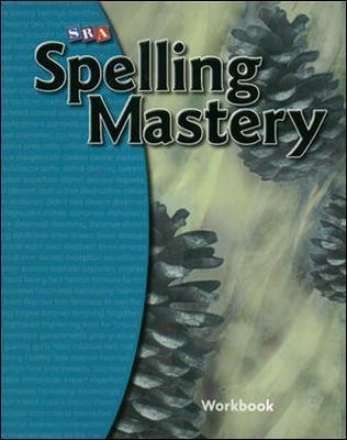 Spelling Mastery: Student Workbook Level E