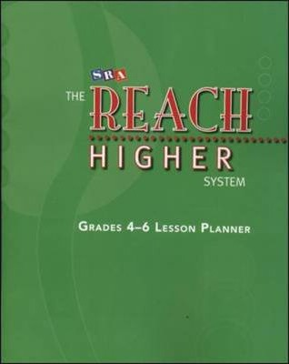 The Reach Higher System - Lesson Planner and Pacing Charts - Grades 4-6