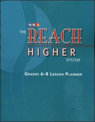 The Reach Higher System - Lesson Panner and Pacing Charts - Grades 6-9