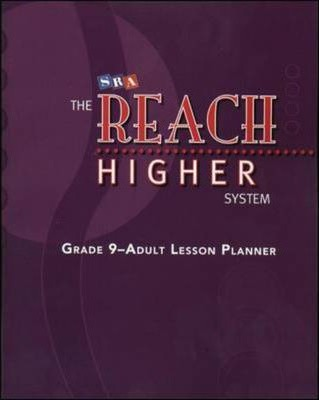 The Reach Higher System - Lesson Planner and Pacing Charts - Grades 9-Adult