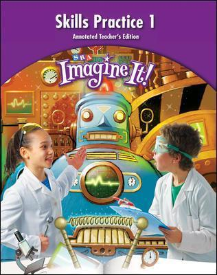 Imagine It!, Skills Practice Annotated Teacher's Edition 1, Grade 4