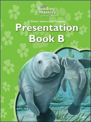 Reading Mastery Reading/Literature Strand Grade 2, Presentation: Book B