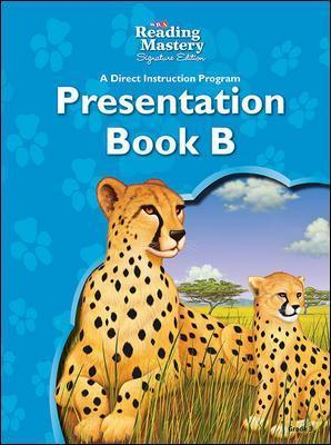 Reading Mastery Reading/Literature Strand Grade 3, Presentation Book B