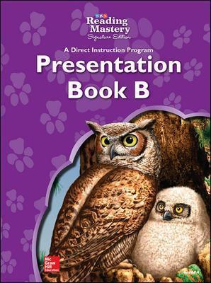 Reading Mastery - Reading Presentation Book B - Grade 4