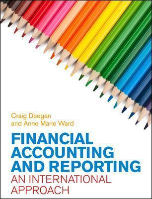 Financial Accounting and Reporting An International Approach