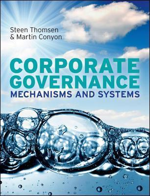 Corporate Governance: Mechanisms and Systems : Steen Thomsen