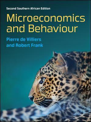Microeconomics and Behaviour: South African edition : A