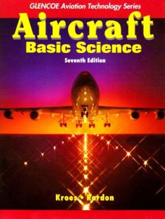 Aircraft: Basic Science with Student Study Guide