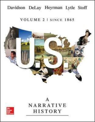 US A Narrative History, Volume 2 Since 1865