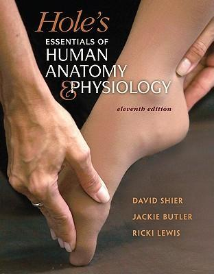Combo Holes Essentials Of Human Anatomy Physiology With