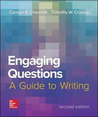 Engaging Questions: A Guide to Writing 2e