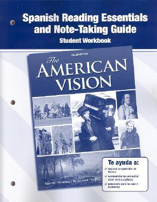 The American Vision Spanish Reading Essentials And Note Taking