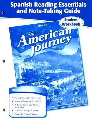 The American Journey Spanish Reading Essentials And Note Taking