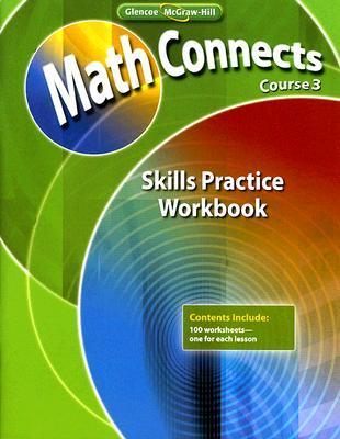 Math Connects Course 3 Skills Practice Workbook McGraw