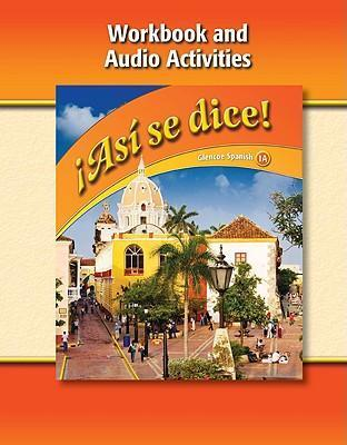 Asi Se Dice Level 1a Workbook And Audio Activities