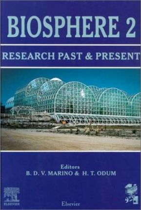 Biosphere 2 Research Past and Present