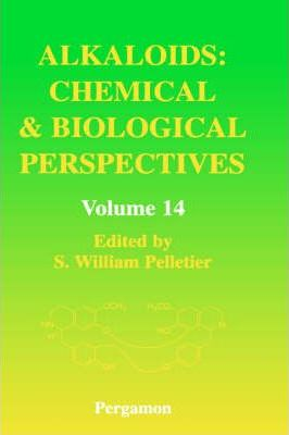 Alkaloids: Chemical and Biological Perspectives: Volume 14