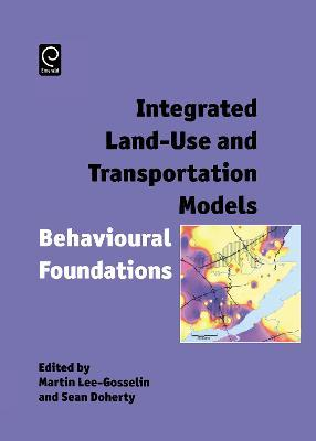 Integrated Land-Use and Transportation Models  Behavioural Foundations