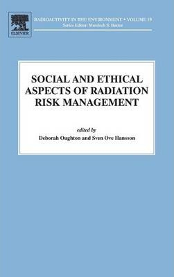 Social and Ethical Aspects of Radiation Risk Management: Volume 19
