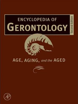Encyclopedia of Gerontology, Two-Volume Set