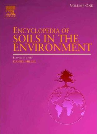 Encyclopedia of Soils in the Environment, Four-Volume Set