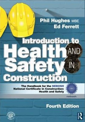 Introduction to Health and Safety in Construction: Health and Safety