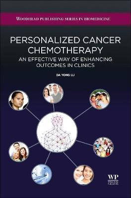 Personalized Cancer Chemotherapy  An Effective Way of Enhancing Outcomes in Clinics