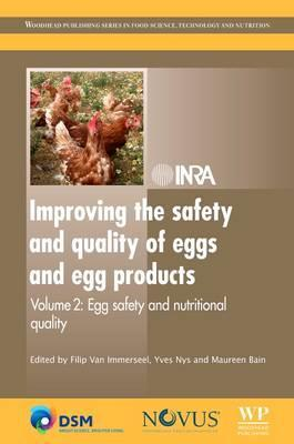 Improving the Safety and Quality of Eggs and Egg Products: Egg Safety and Nutritional Quality – Van Immerseel