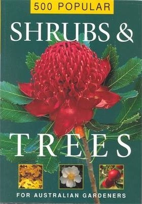 500 Popular Shrubs and Trees