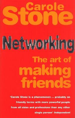 Networking : The Art of Making Friends