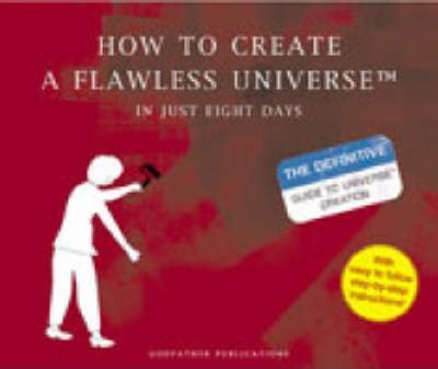 How to Create a Flawless Universe