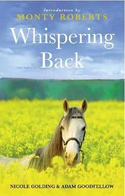 Whispering Back : Tales From A Stable in the English Countryside
