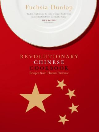 The Revolutionary Chinese Cookbook