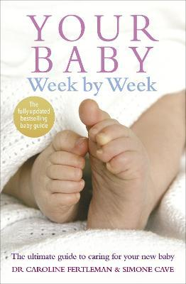 Baby Books - Your Baby Week By Week