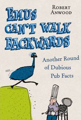 Emus Can't Walk Backwards